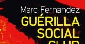 """Résultat de recherche d'images pour """"Guérilla Social Club"""""""